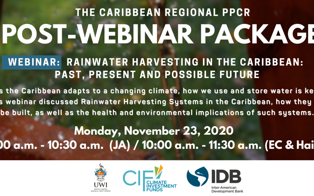 Post-Webinar Package – Rainwater Harvesting in the Caribbean: Past, Present and Possible Future