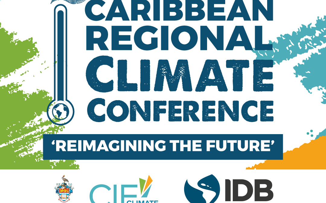 The Caribbean Regional Climate Conference is LIVE